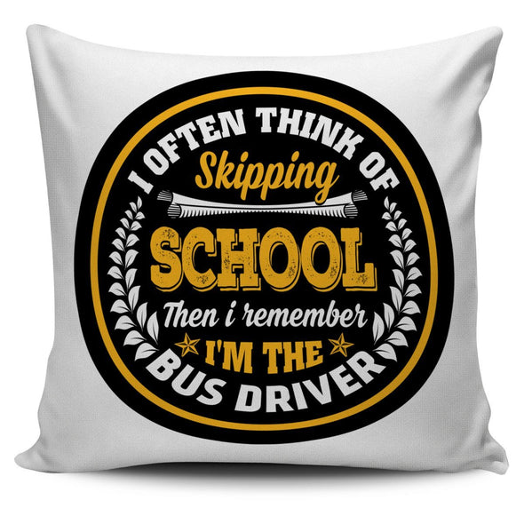 Pillows - I'm The Bus Driver - Pillow Covers