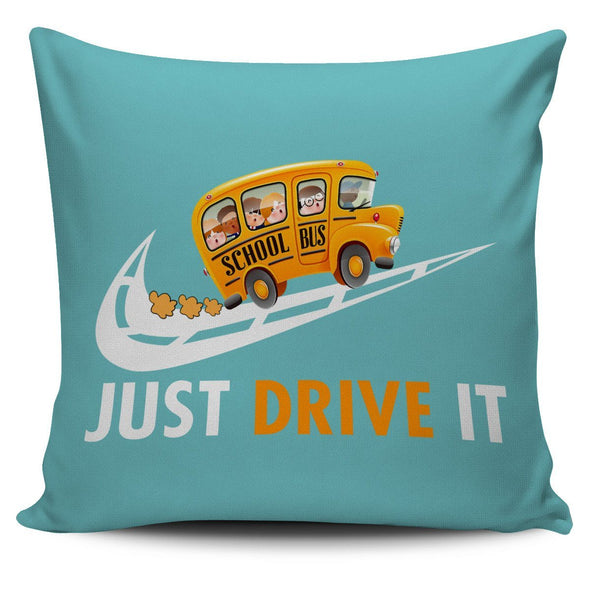 Pillows - JUST DRIVER IT - Pillow Cover
