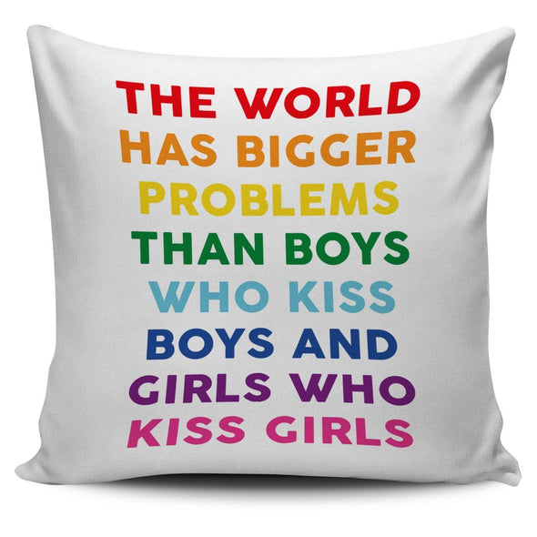 Pillows - The World Has Bigger Problems - Pillow Covers