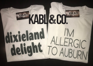Dixieland Delight or Allergic to Auburn