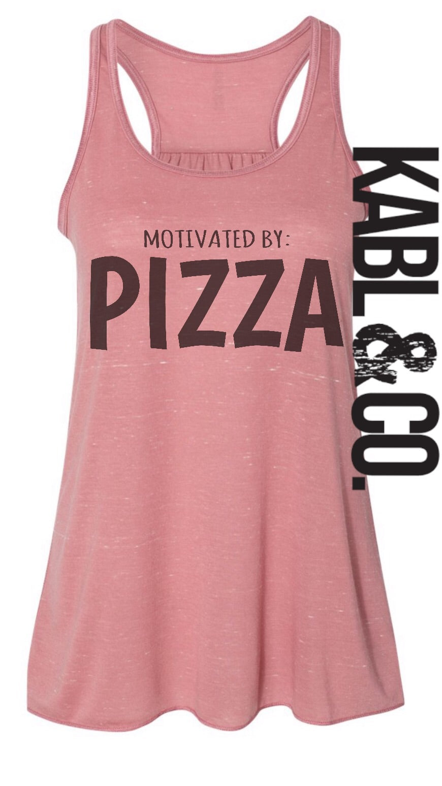 MOTIVATED BY PIZZA