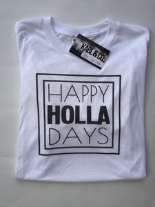 HAPPY HOLLA DAYS (White Crew) - Christmas