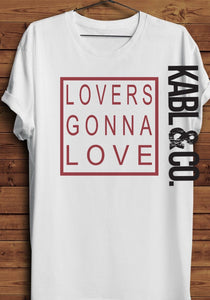 LOVERS GONNA LOVE - Valentine's Day