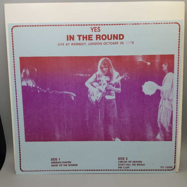 """Yes In The Round"" Live At Wembley, London, October 28, 1978 Record (DEB)"