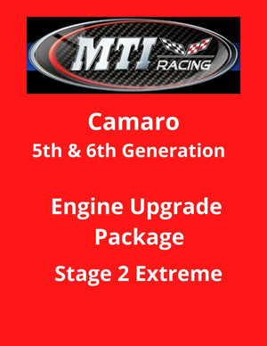 MTI Racing Camaro 5th & 6th Generation Engine Upgrade Package Stage 2 Extreme