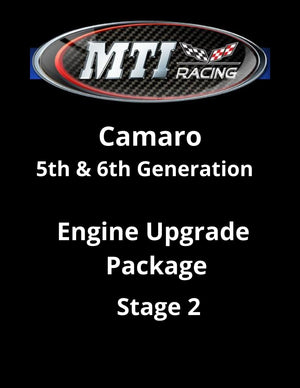 MTI Racing Camaro 5th & 6th Generation Engine Upgrade Package Stage 2
