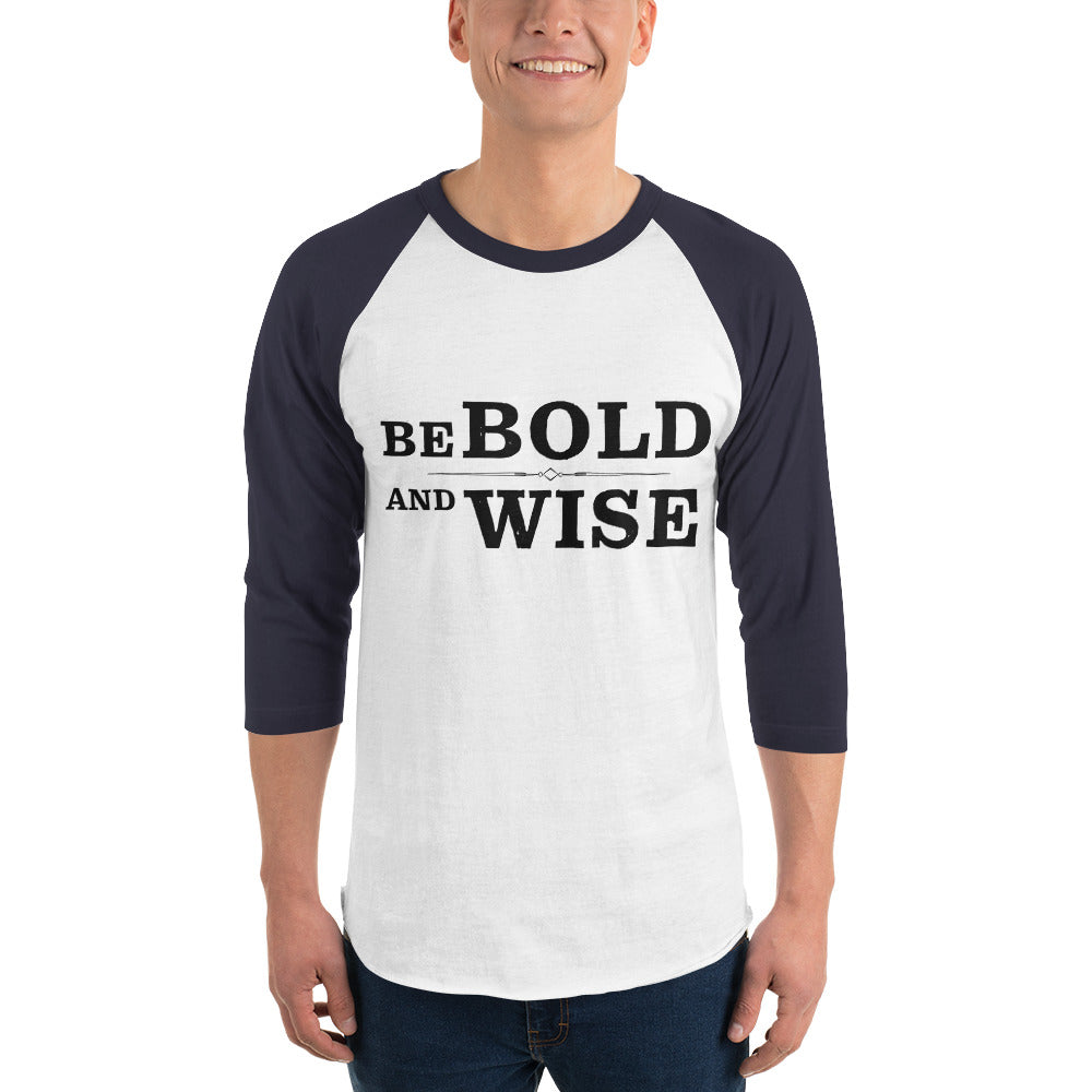 """Be Bold and Wise"" Tultex Raglan Tee Bright"