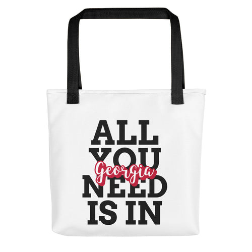 All You Need is in Georgia Tote bag