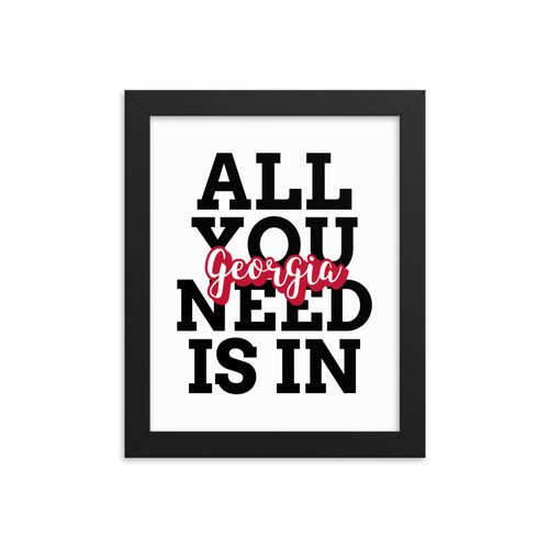 All You Need...Framed poster