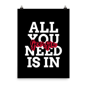 All You Need is in Georgia Poster - Select a size