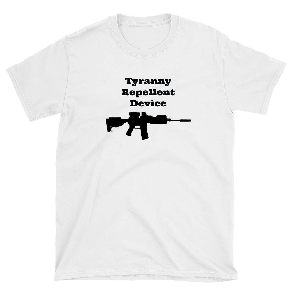 Tyranny Repellent Device T-shirt