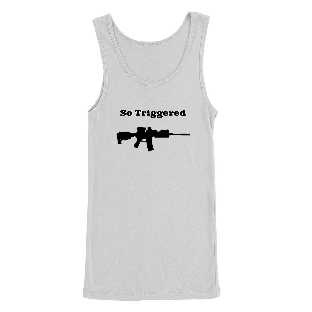 So Triggered Women's Tank Top