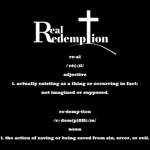 Real Redemption definition T-shirt