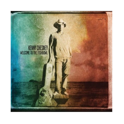 KENNY CHESNEY CD - WELCOME TO THE FISHBOWL