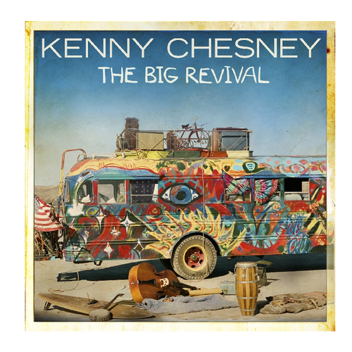 KENNY CHESNEY CD - THE BIG REVIVAL