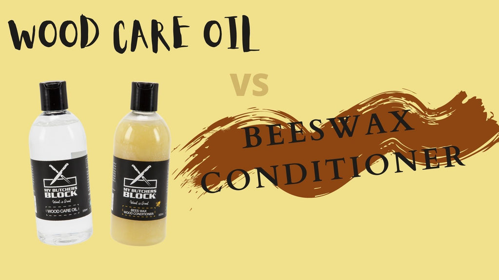 What's the difference between Wood Care Oil and Beeswax Conditioner?
