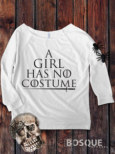 A Girl Has No Costume - Halloween inspired design on a 3/4 Sleeve French Terry Raw Edge Raglan Tee Top Shirt - Ink Printed