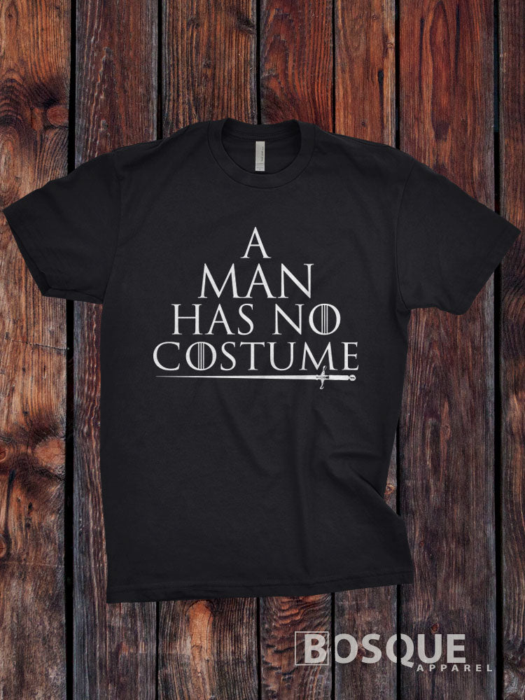 A Man Has No Costume - Halloween inspired design - Ink Printed T-Shirt