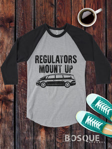 Regulators Mount Up T-Shirt Mama Mom Busy Minivan funny Style on a 3/4 Sleeve Baseball Raglan - Ink Printed