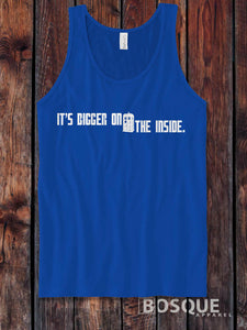 Dr. Who It's Bigger on the Inside quote Dr. Who Inspired Tank Top - Ink Printed Tank Top