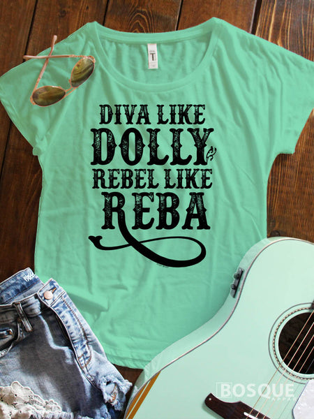 Diva like Dolly Rebel like Reba - Icons of Country Music Ink Printed Dolman Tee Shirt