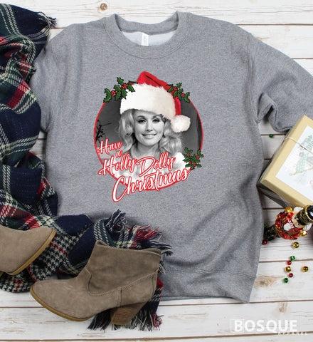 Have a Holly Dolly Christmas -  Country Music Inspired Southern Style Ink Printed Sweatshirt
