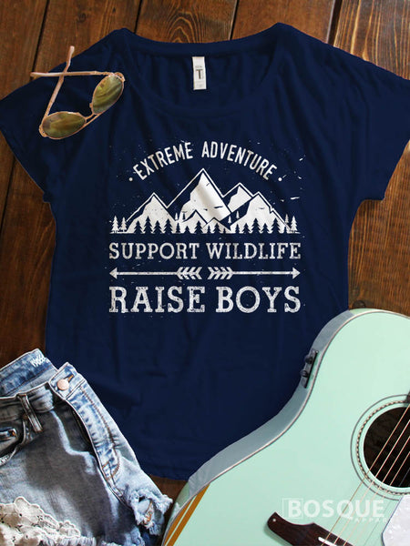 Extreme Adventure - Support Wildlife - Raise Boys T-Shirt Mom of Boys Style Ink Printed Dolman Tee Shirt