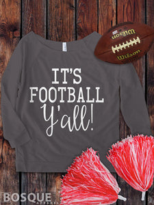It's Football Y'all on a 3/4 Sleeve French Terry Raw Edge Raglan Tee Top Shirt - Ink Printed