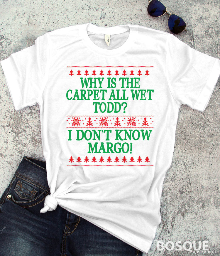 Todd and Margo quote Christmas Vacation inspired design -  Ink Printed T-Shirt