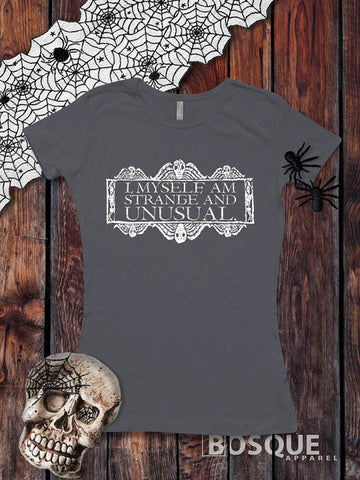 I, Myself, Am Strange and Unusual Halloween Beetlejuice inspired T-Shirt - Ink Printed