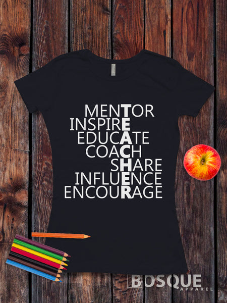 Teacher Mentor Inspire Educate Coach Share Influence Encourage Style T-Shirt - Ink Printed