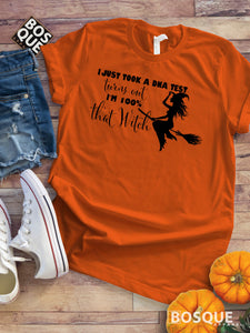 Halloween Witch t-shirt I just took a DNA test turns out I'm 100% that witch Ink Printed Tee