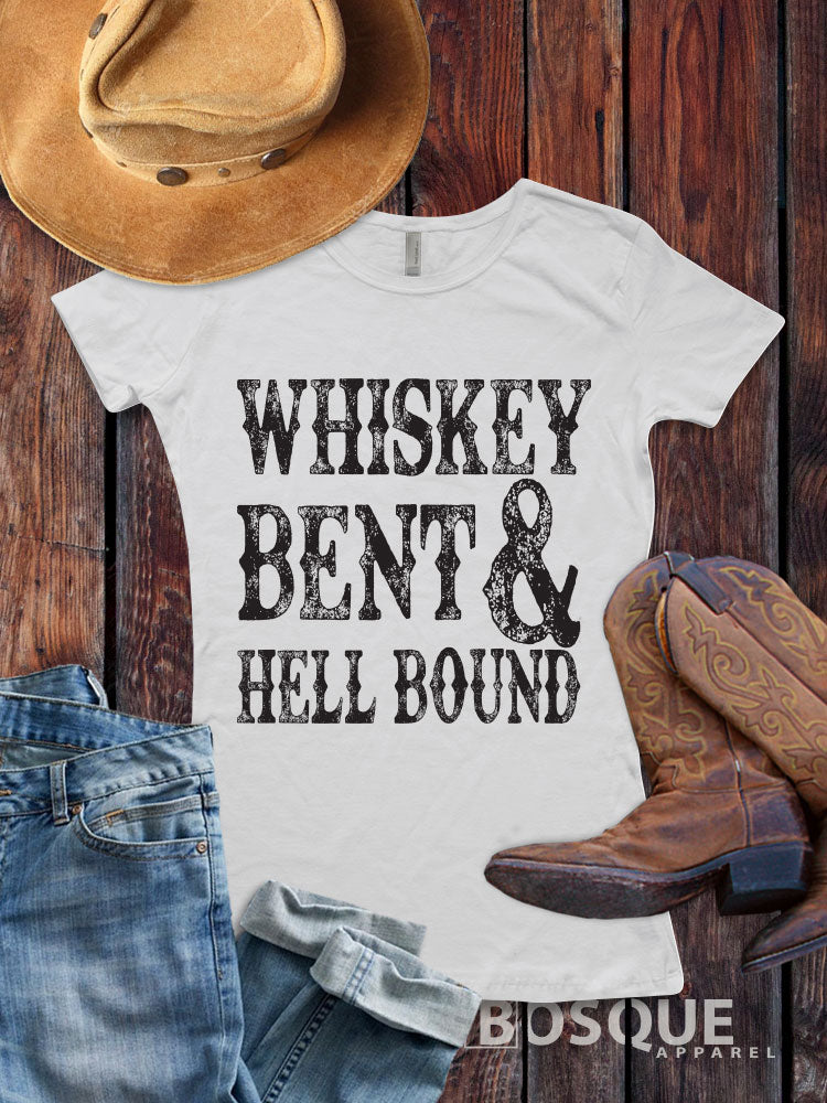 Whiskey Bent and Hell Bound Country Southern Style Tee - Ink Printed T-Shirt