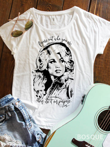 Dolly Halftone Style - Figure out who you are, then do it on purpose Country Music Inspired Southern Style Dolman Tee Shirt