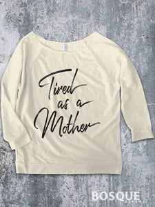 Tired as a Mother 3/4 Sleeve Raglan T-Shirt / Women's Mommy Mama Mom T-shirt Top Tee Shirt shirt Distressed design - Ink Printed