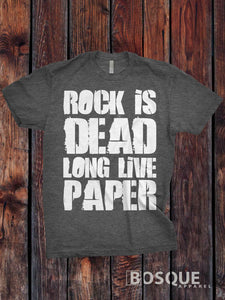 Rock is Dead Long Live Paper -  Rock, Paper, Scissors Funny T-shirt Top Tee Shirt distressed font design Shirt - Ink Printed