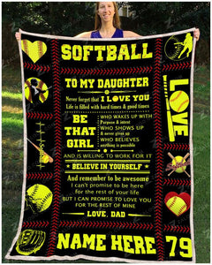 Blanket - Softball - To my daughter - Be that girl