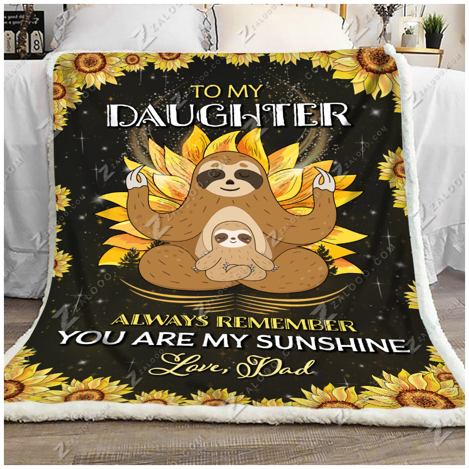 Blanket Sloth To My Daughter Love Dad