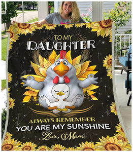 Blanket - Chicken - To My Daughter - My Sunshine