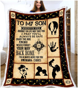 Blanket - To my Son (Mom) - I pray you'll always be safe