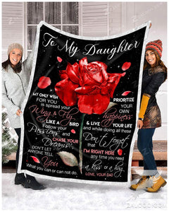 Blanket - Rose - To my daughter - My only wish