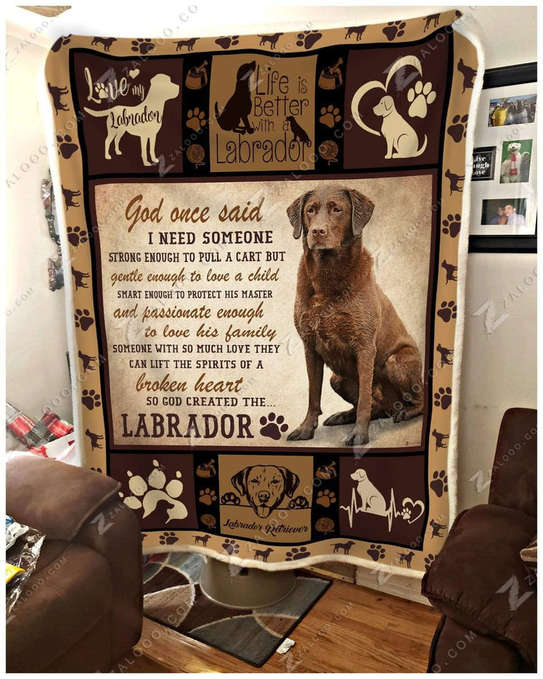 Blanket Labrador God Once Said - Zalooo.com Custom Wall Art Canvas