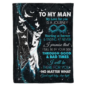 Fleece Blanket - To My Man - My Love For You Is A Journey - yenyenstore