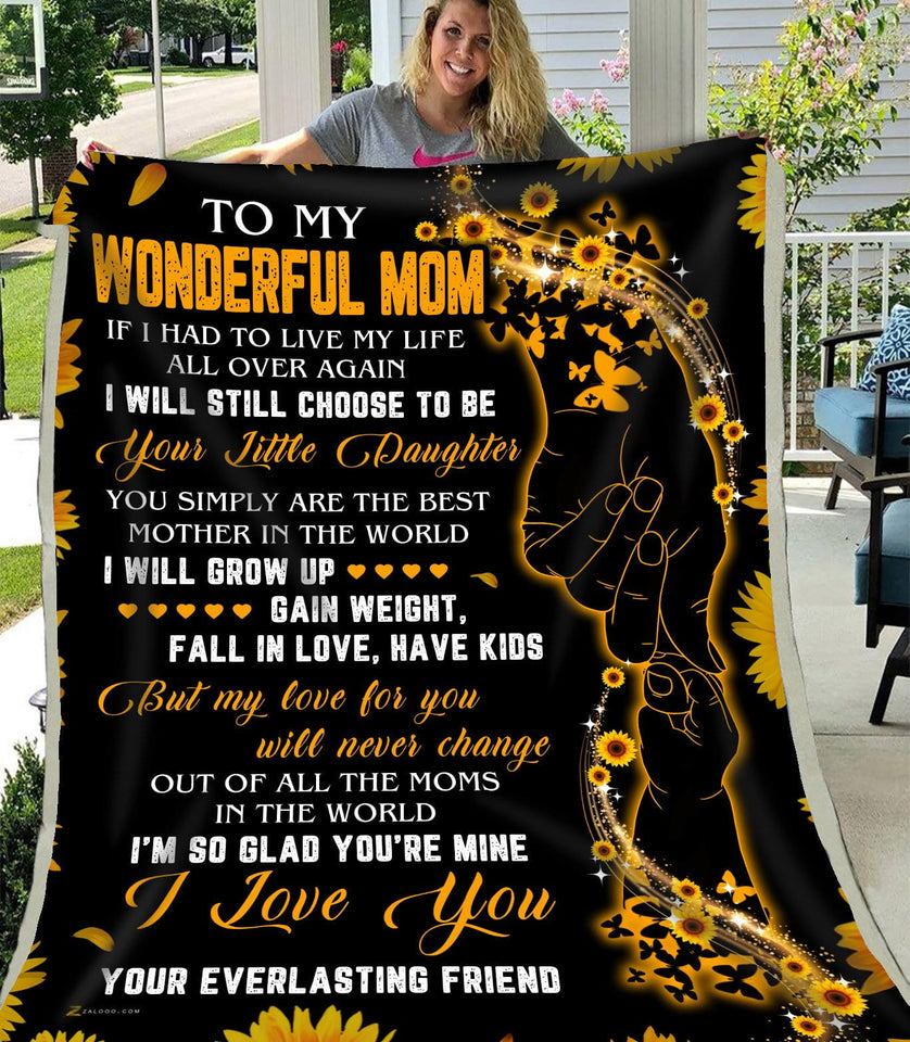 Blanket To my Mom I will still choose to be