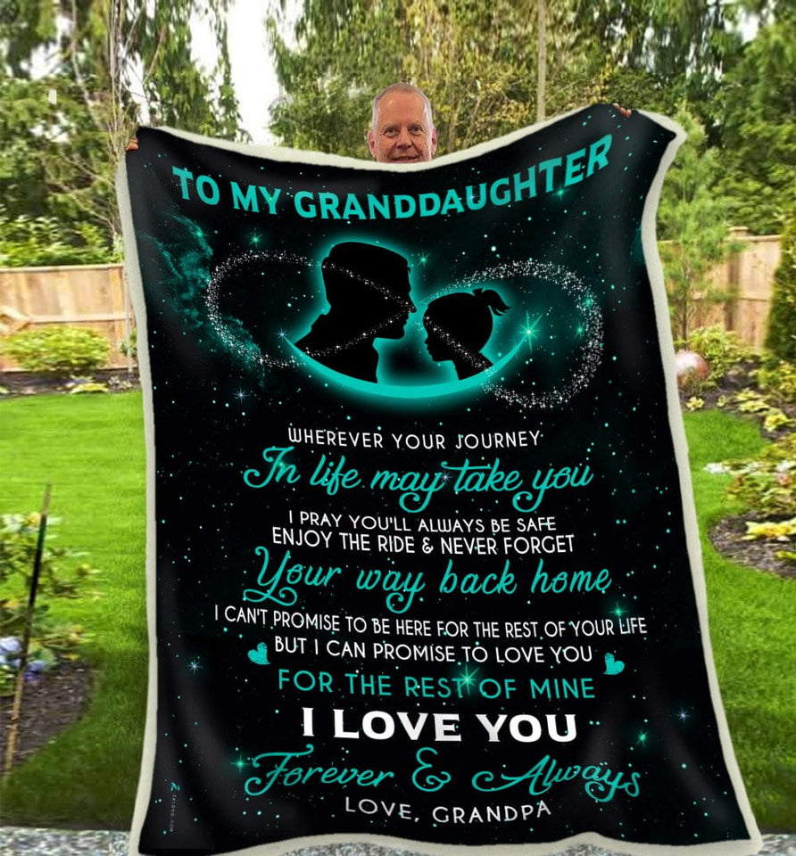 BLANKET - GRANDDAUGHTER (Grandpa) -  Wherever your journey in life may take you