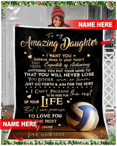 Custom Fleece Blanket - VOLLEYBALL - To my Daughter (Mom) - You will never lose