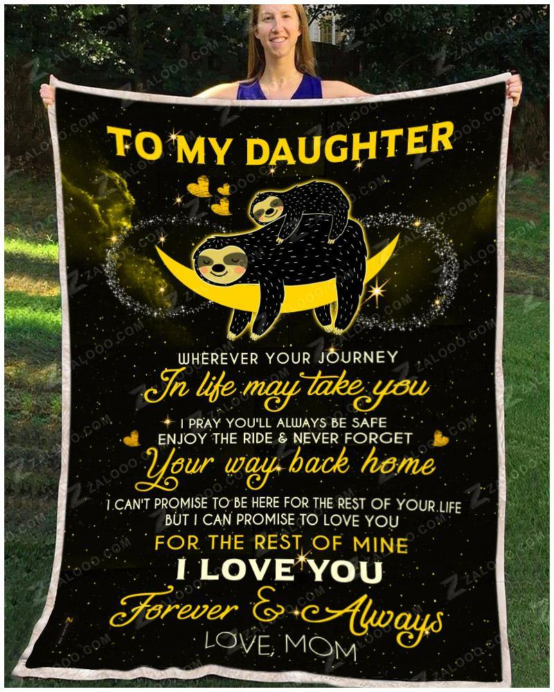 BLANKET - SLOTH - Daughter (Mom) - Wherever your journey in life may take you