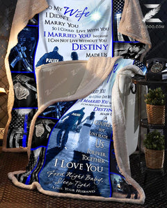 Custom Fleece Blanket - POLICE - Wedding Anniversary - To my Wife - Destiny