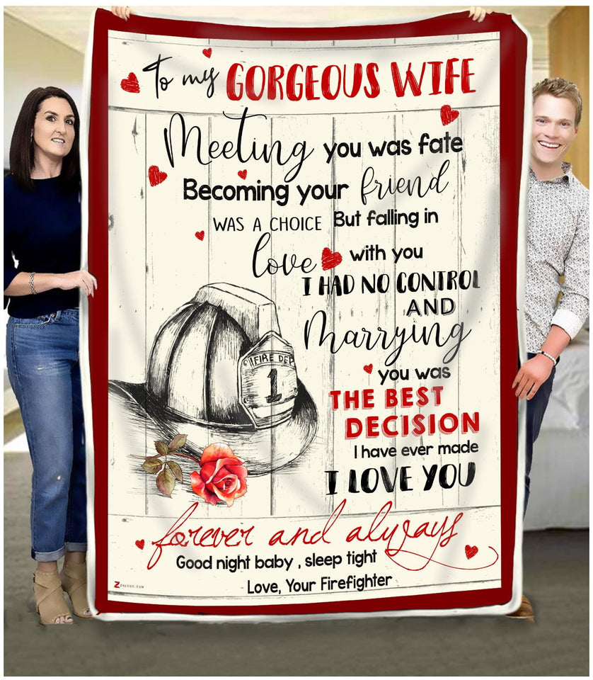 BLANKET FIREFIGHTER To my Gorgeous Wife Meeting you was fate
