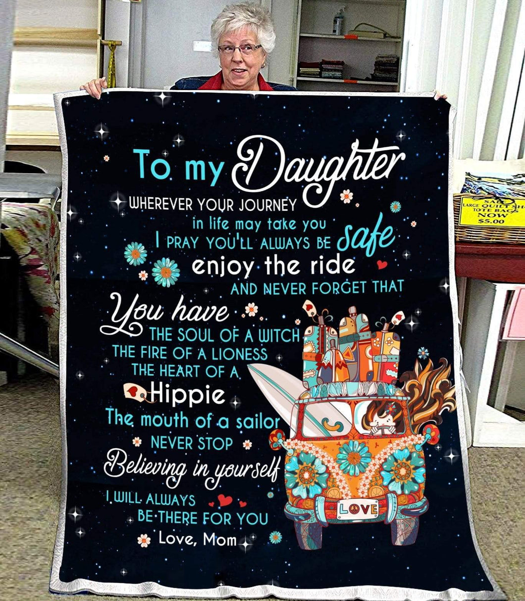 BLANKET - HIPPIE - Daughter (Mom) - Wherever your journey in life may take you